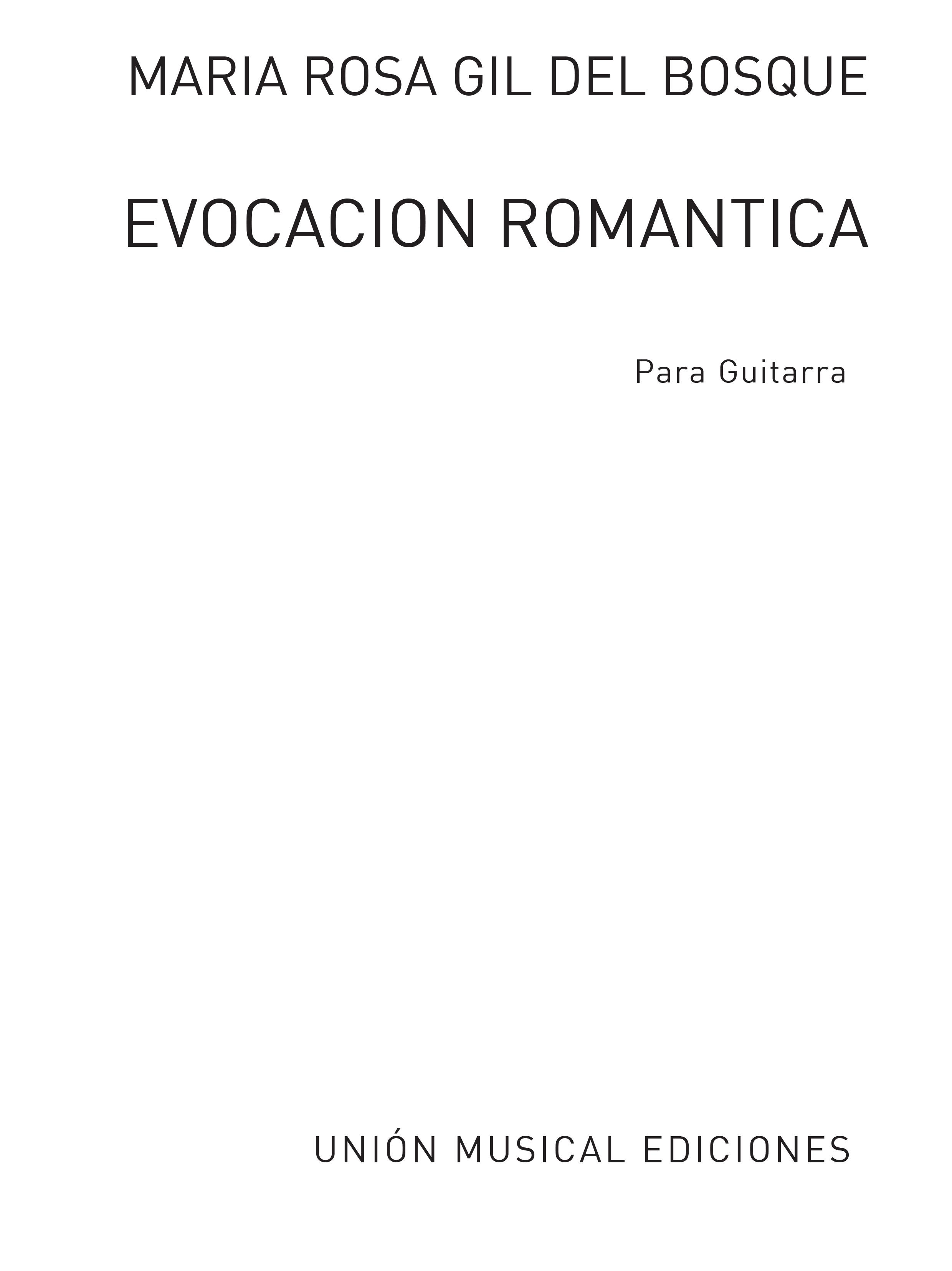 Rosa Gil Del Bosque: Evocacion Romantica: Guitar: Instrumental Work