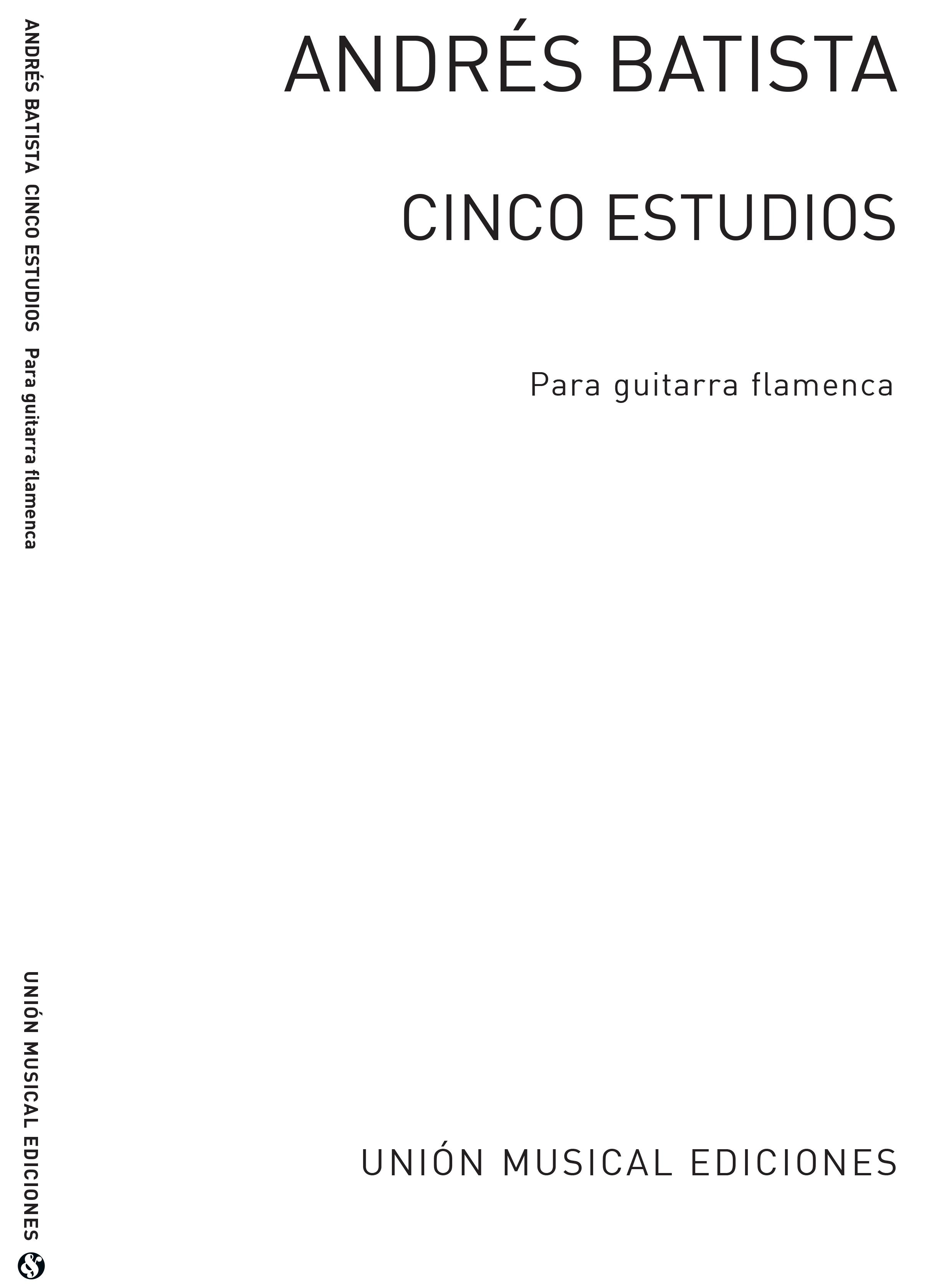 Andres Batista: Cinco Estudios Para Guitarra Flamenca: Guitar: Instrumental Work