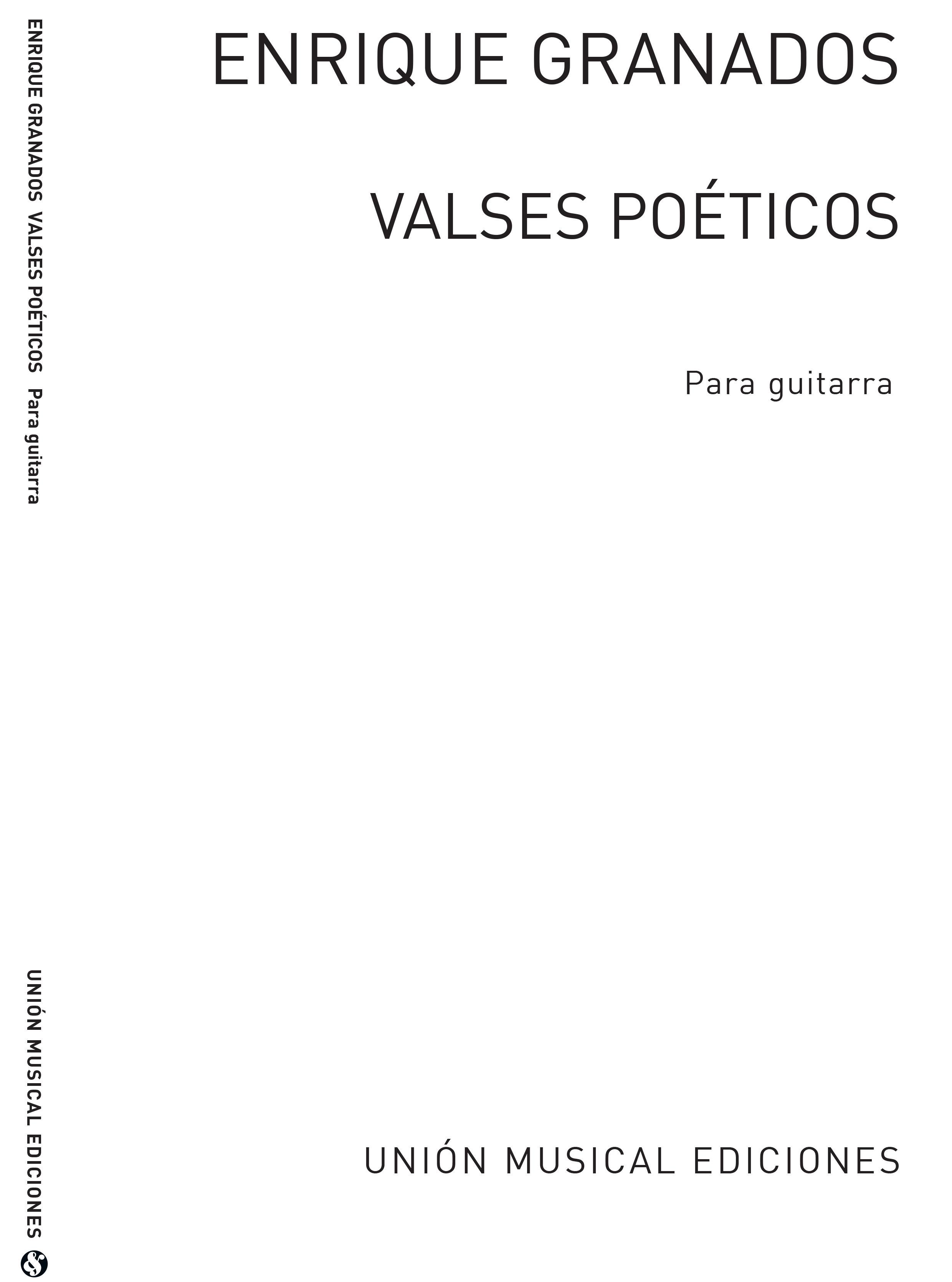 Enrique Granados: Valses Poeticos (balaguer) Guitar: Guitar: Instrumental Album