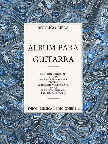 Rodrigo Riera: Album Para Guitarra: Guitar: Instrumental Album
