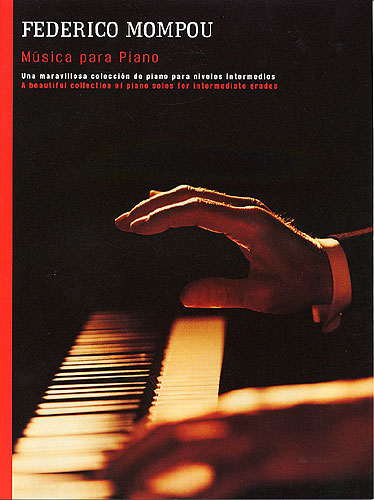 Frederic Mompou: Música para piano: Piano: Instrumental Album