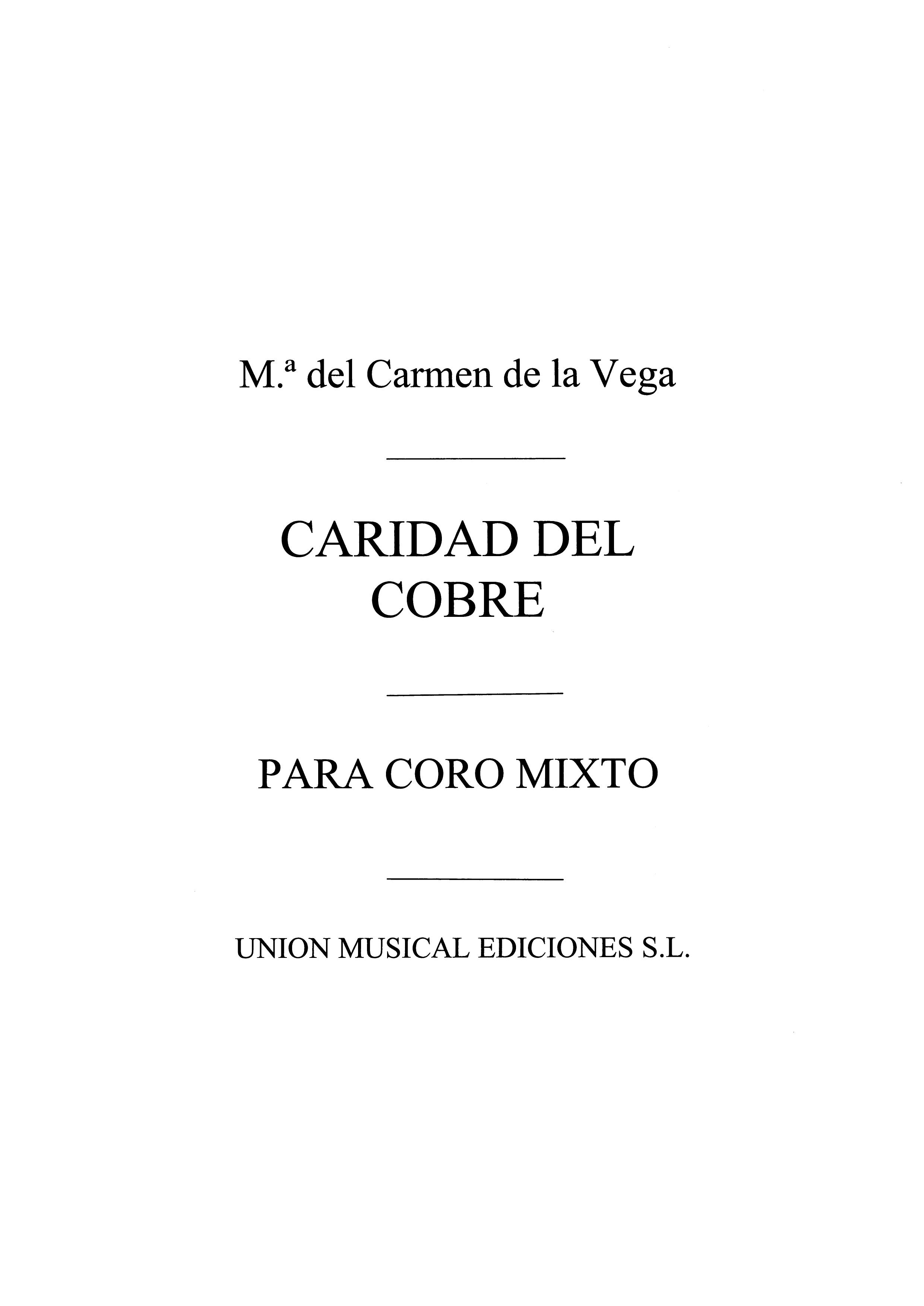 Carmen De La Vega: De La Vega: Caridad Del Cobre (Habanera): SATB: Score
