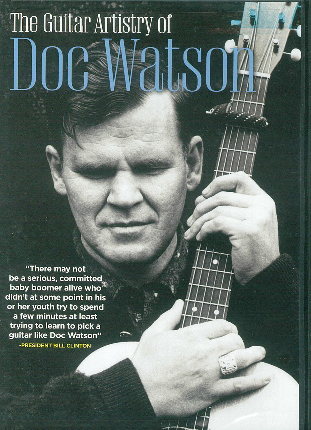 Doc Watson: The Guitar Artistry Of Doc Watson: Guitar: Recorded Performance