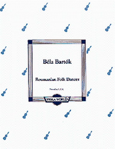 Béla Bartók: Roumanian Folk Dances: Viola: Instrumental Work