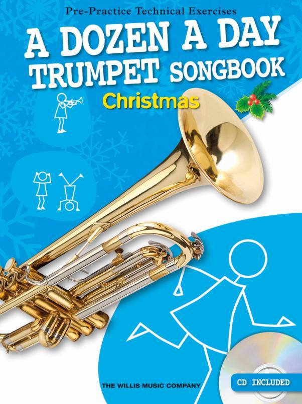 A Dozen A Day Trumpet Songbook: Christmas: Trumpet: Instrumental Album
