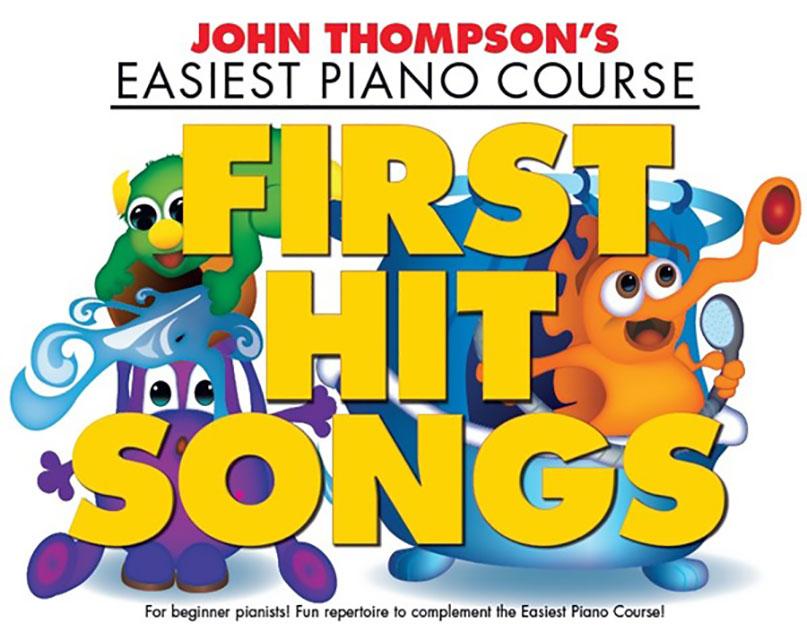 John Thompson: John Thompson's Piano Course: First Hit Songs: Piano: Mixed