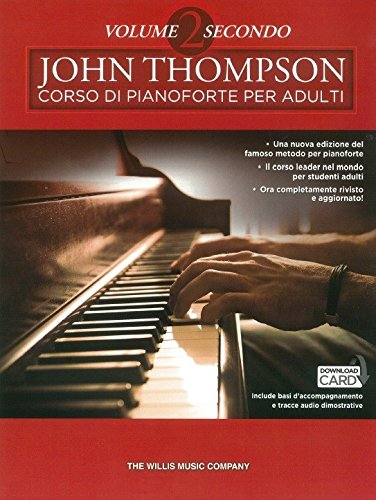 John Thompson Corso Di Pianoforte Per Adulti: Volume 2 Secondo (Libro/Download)