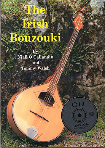 Tommy Walsh: The Irish Bouzouki: Bouzouki: Instrumental Tutor