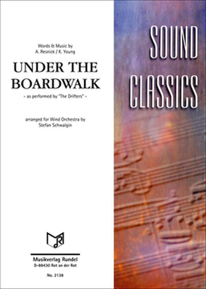 the Drifters: Under The Boardwalk: Concert Band: Score and Parts
