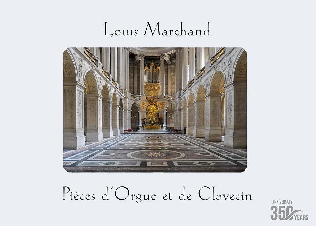 Louis Marchand: Pieces d'orgue et de claveçin: Organ: Instrumental Collection