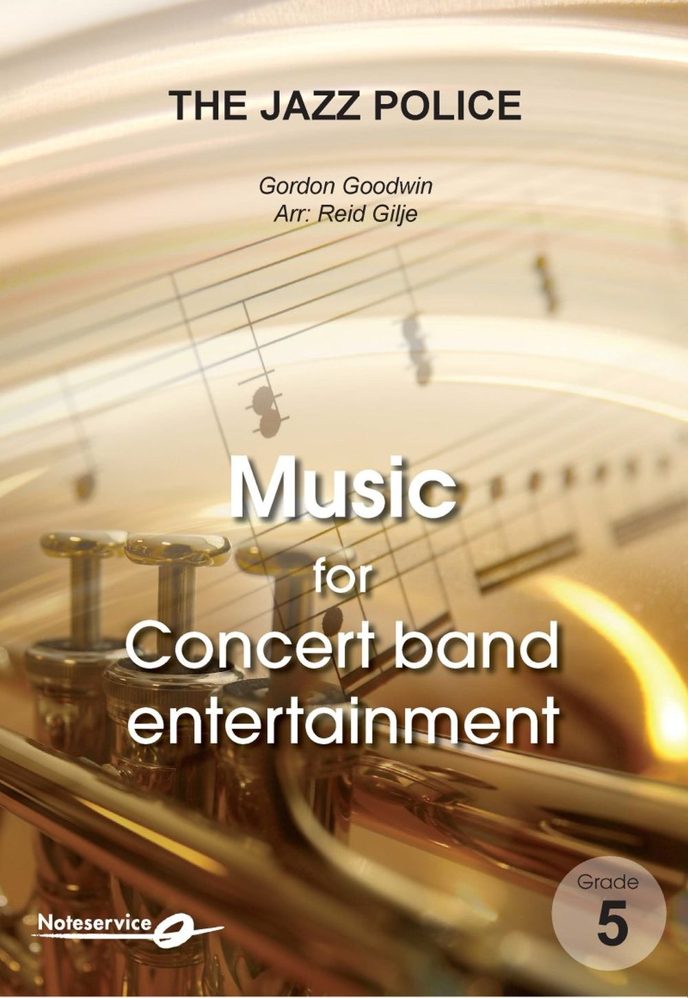 Gordon Goodwin: The Jazz Police: Concert Band: Score and Parts