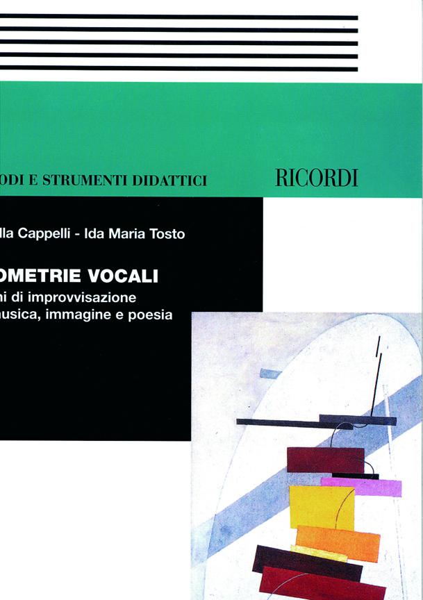 Fiorella Cappelli: Geometrie Vocali