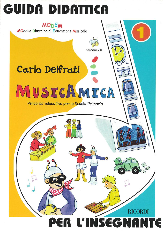 Carlo Delfrati: Musicamica. Percorso Educativo