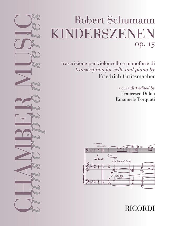 Robert Schumann: Robert Schumann: Kinderszenen Op.15: Cello