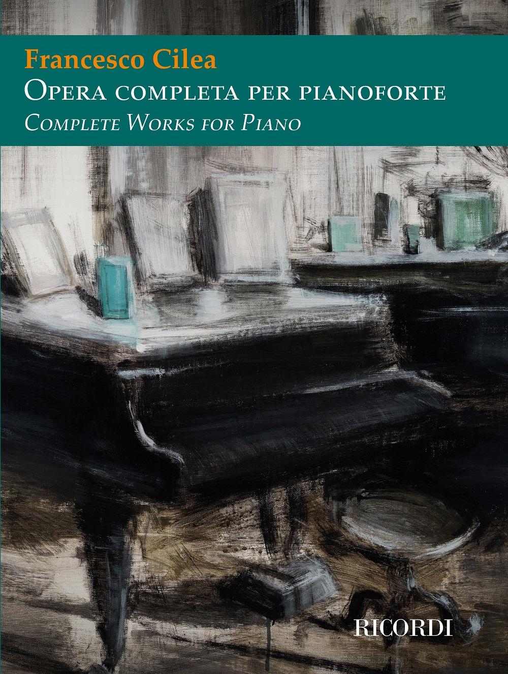 Francesco Cilea: Opera completa per pianoforte: Piano Solo: Instrumental
