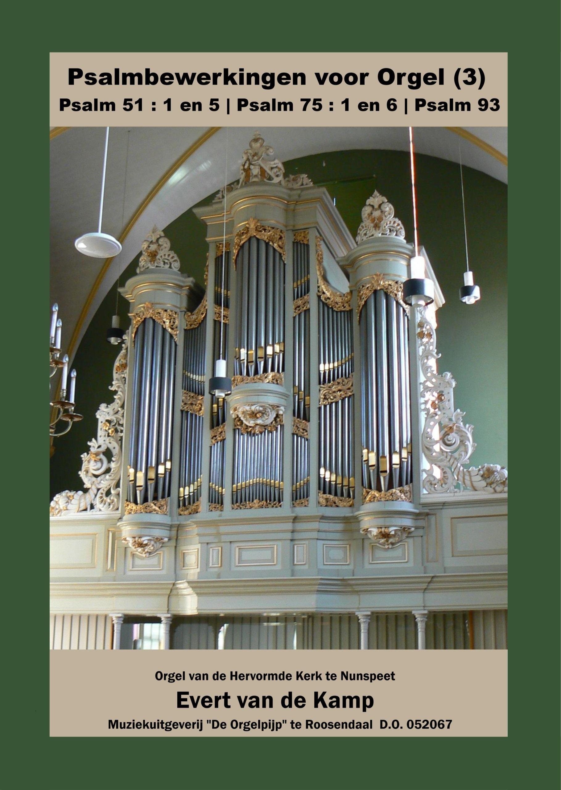 Evert van de Kamp: Psalmbewerkingen Voor Orgel - 3: Organ: Instrumental Album