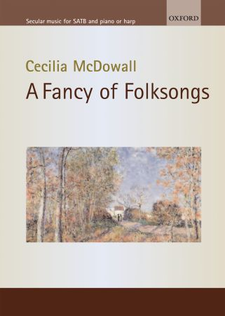 Cecilia McDowall: A Fancy of Folksongs: Vocal: Vocal Score