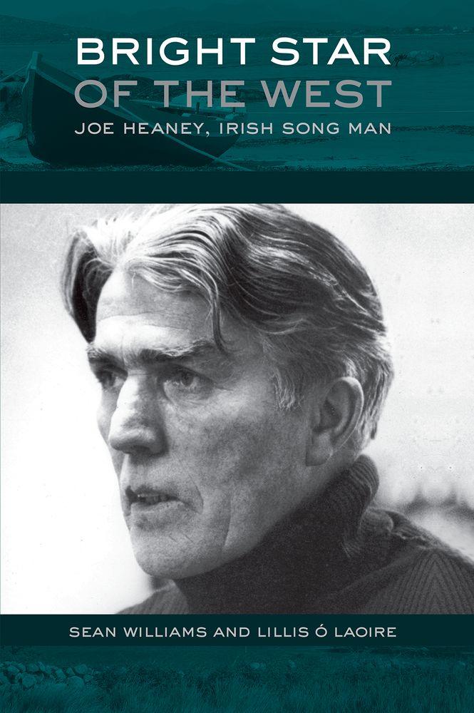 Sean Williams Lillis S. Laoire: Bright Star of the West Joe Heaney  Irish Song