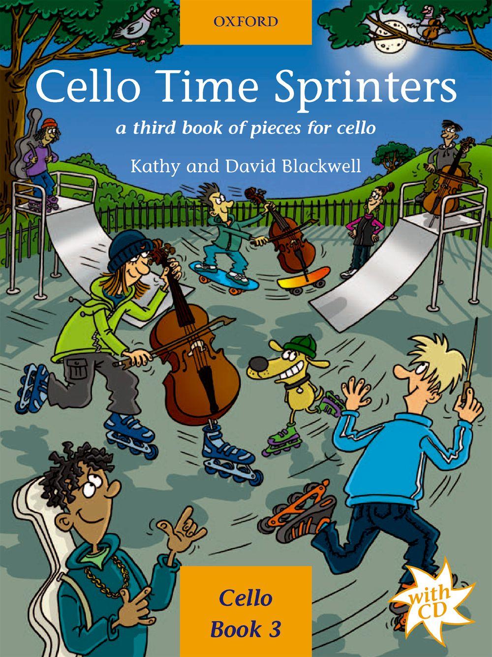 Kathy and David Blackwell: Cello Time Sprinters: Cello: Instrumental Tutor
