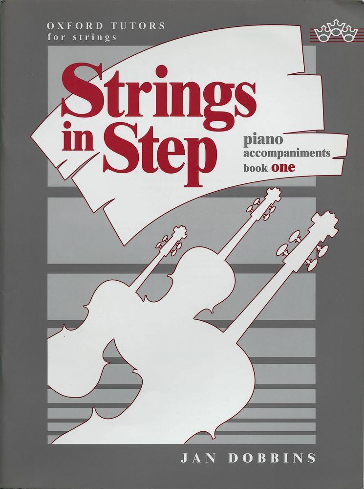 Jan Dobbins: Strings in Step piano accompaniments Book 1: Violin: Instrumental