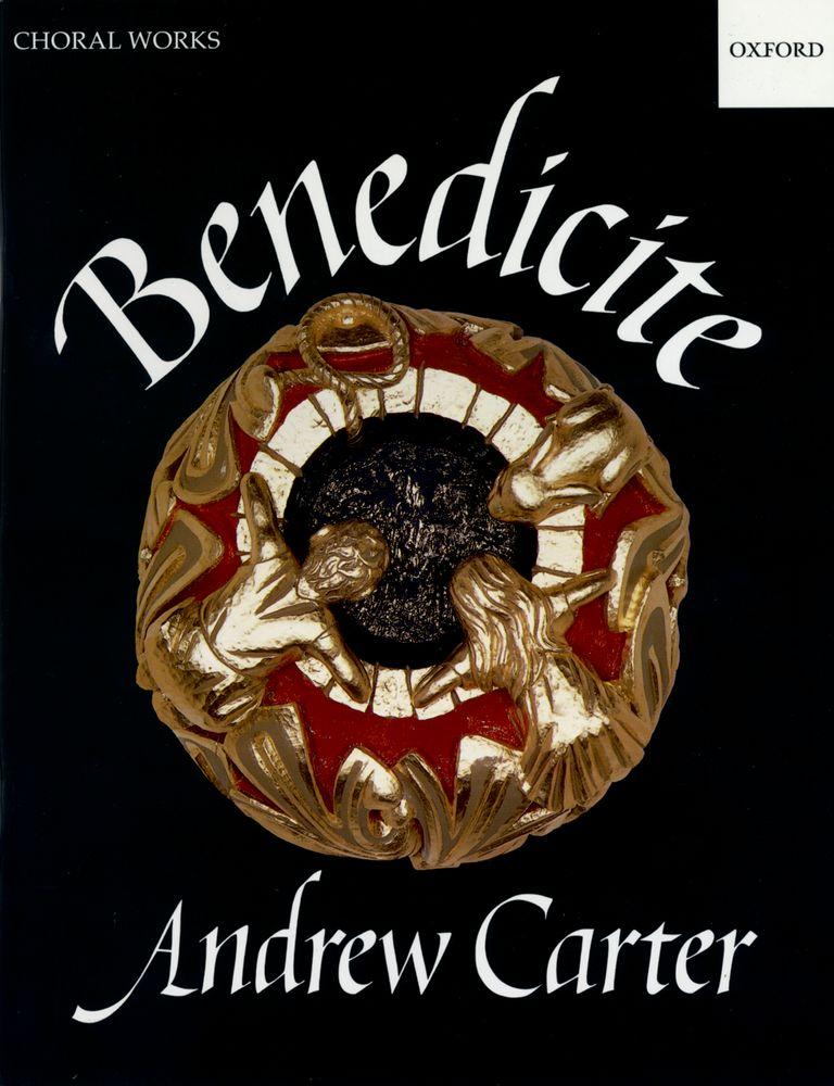 Andrew Carter: Benedicite: Mixed Choir: Vocal Score
