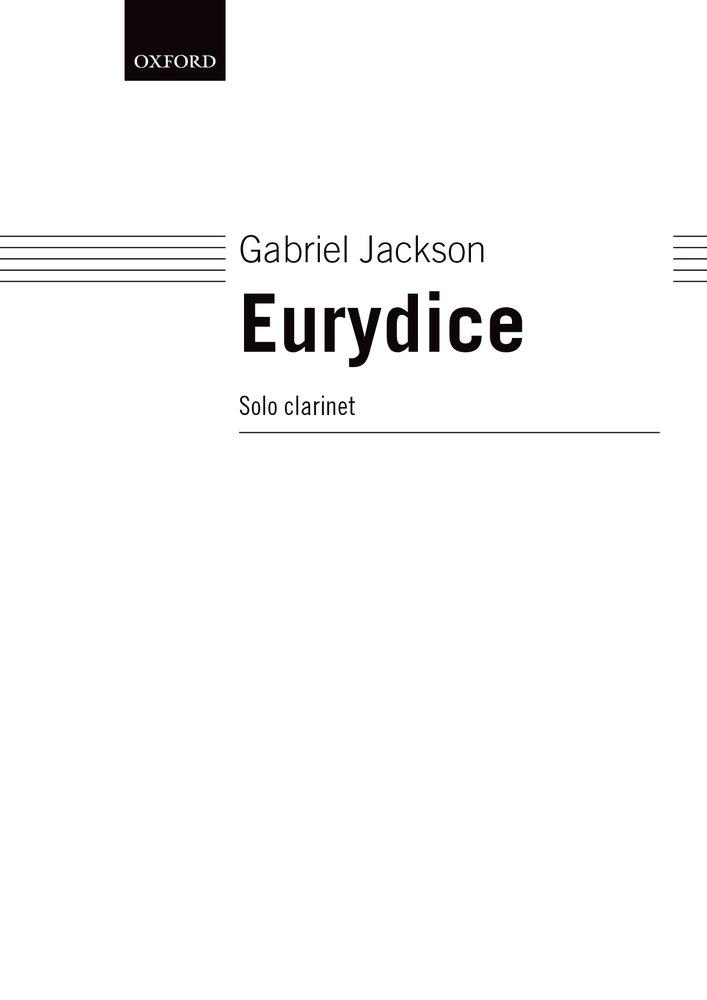 Gabriel Jackson: Eurydice: Clarinet: Instrumental Work