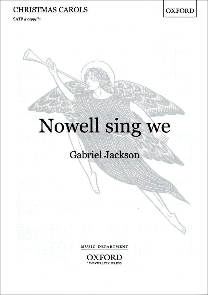Gabriel Jackson: Nowell Sing We: Mixed Choir: Vocal Score