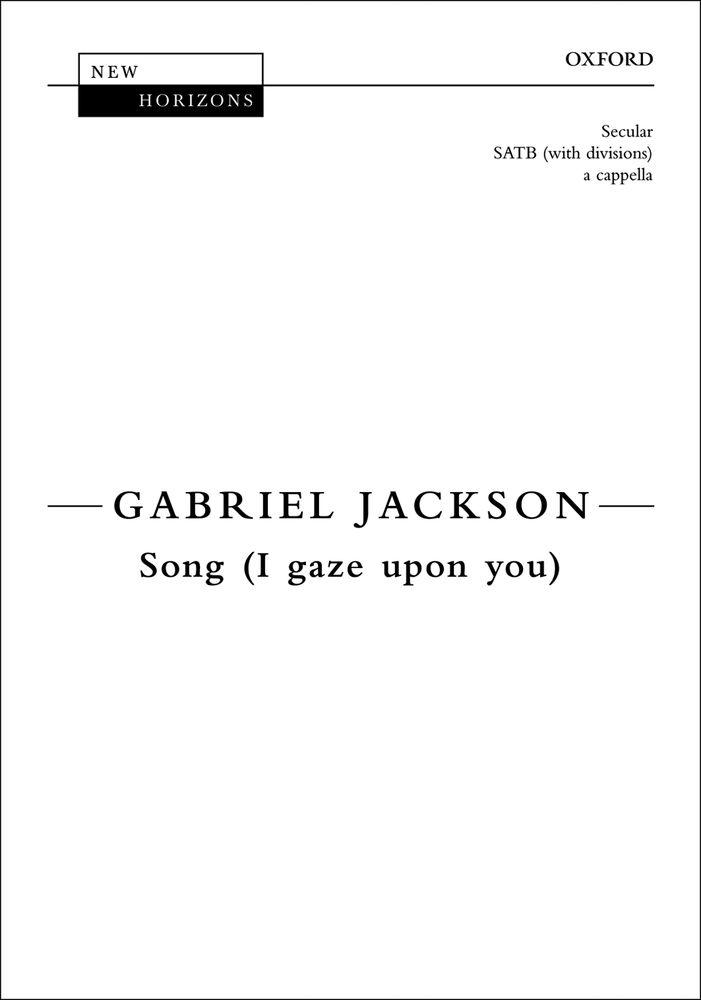 Gabriel Jackson: Song: Mixed Choir: Vocal Score