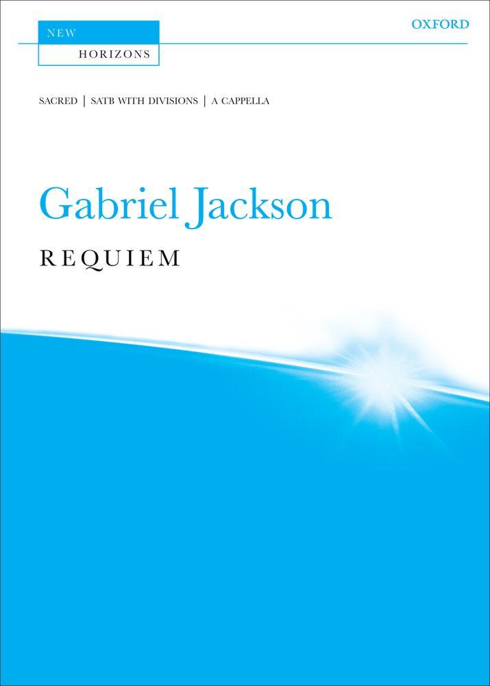 Gabriel Jackson: Requiem: Mixed Choir: Vocal Score