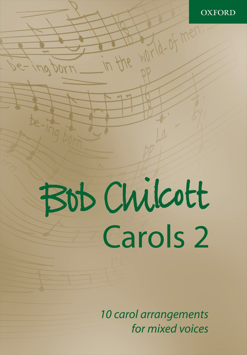 Bob Chilcott: Carols 2: SATB: Vocal Score