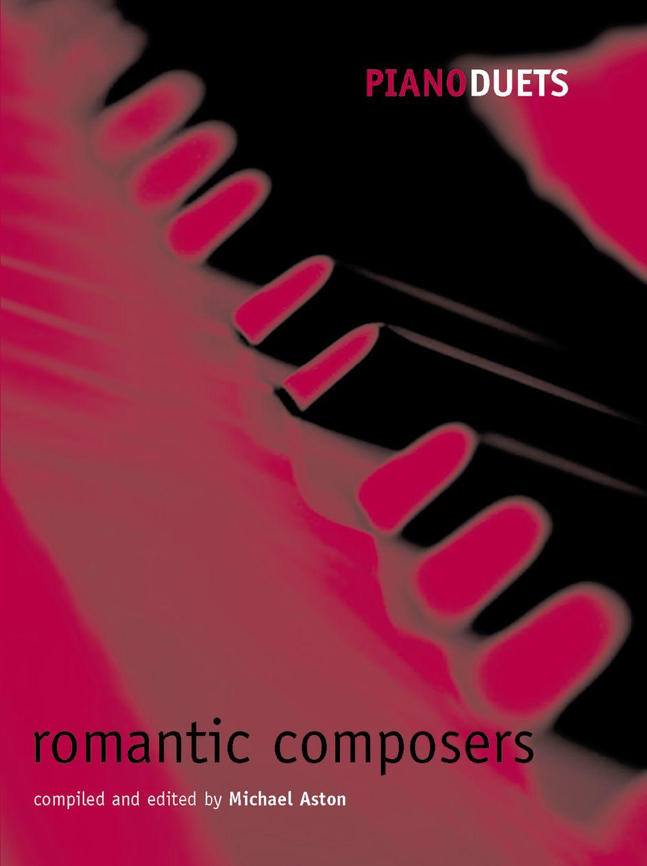 Michael Aston: Romantic Composers 4H.: Piano Duet: Instrumental Album