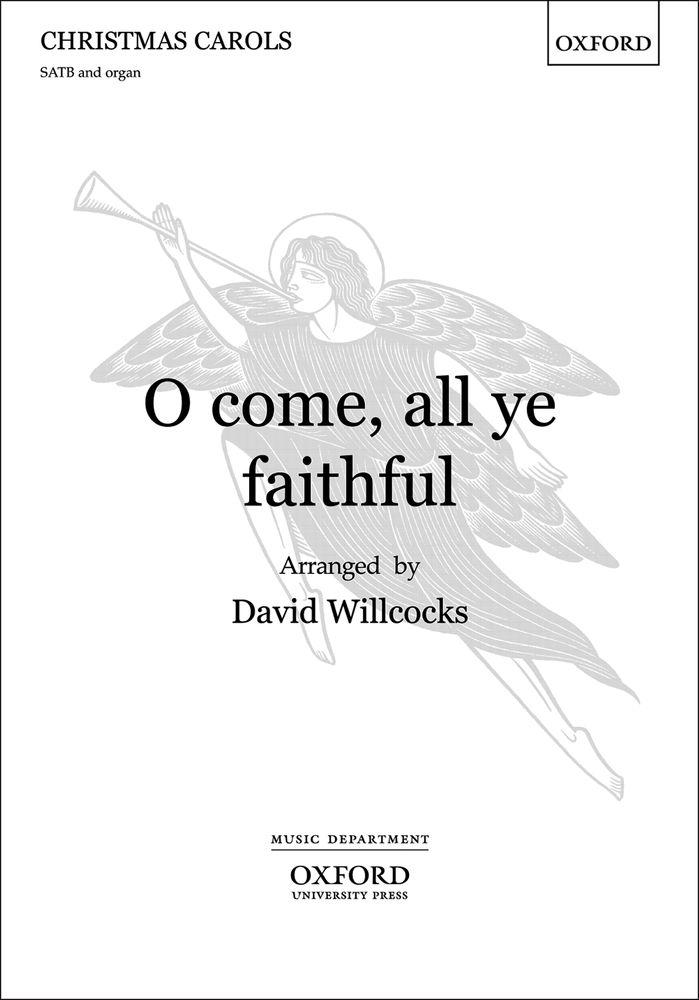 David Willcocks: O come  all ye faithful: Mixed Choir: Vocal Score