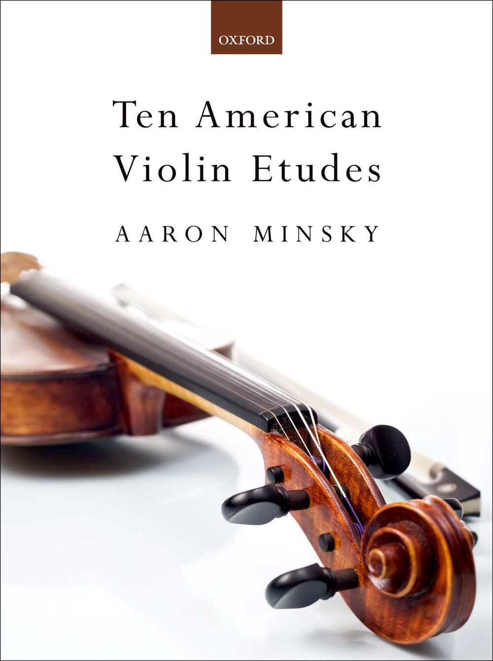 Aaron Minsky: Ten American Violin Etudes: Violin: Instrumental Tutor