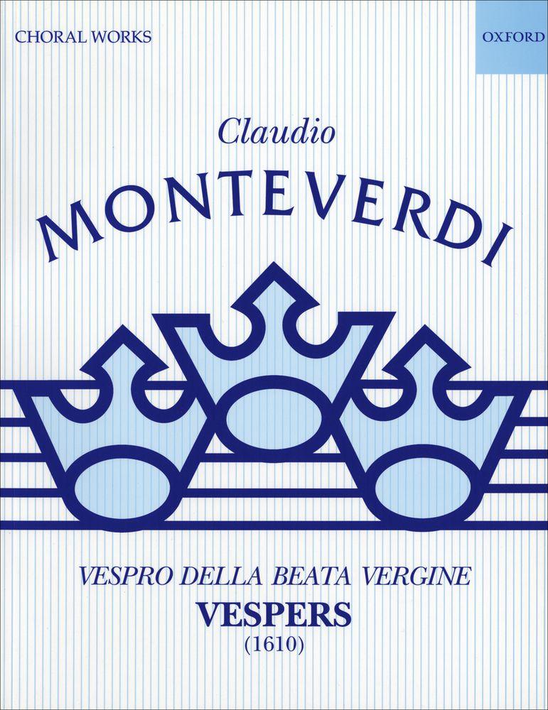 Claudio Monteverdi: Vespers (1610): Mixed Choir: Vocal Score