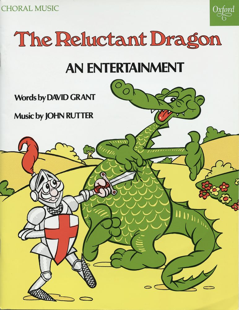 John Rutter: The Reluctant Dragon: Vocal Score