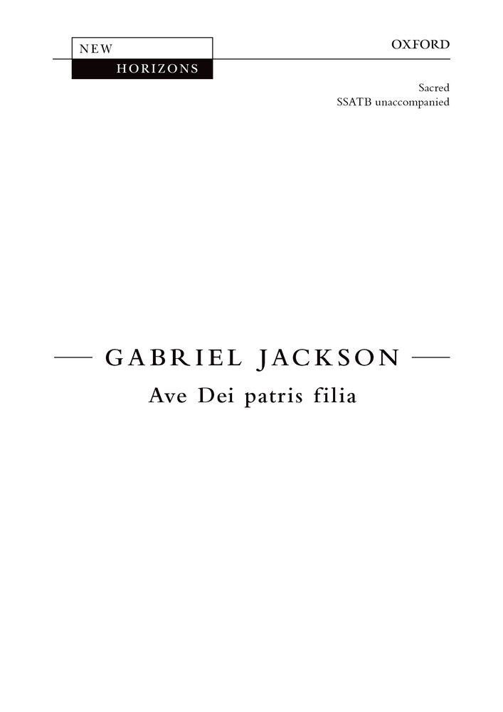 Gabriel Jackson: Ave Dei Patris Filia: Mixed Choir: Vocal Score