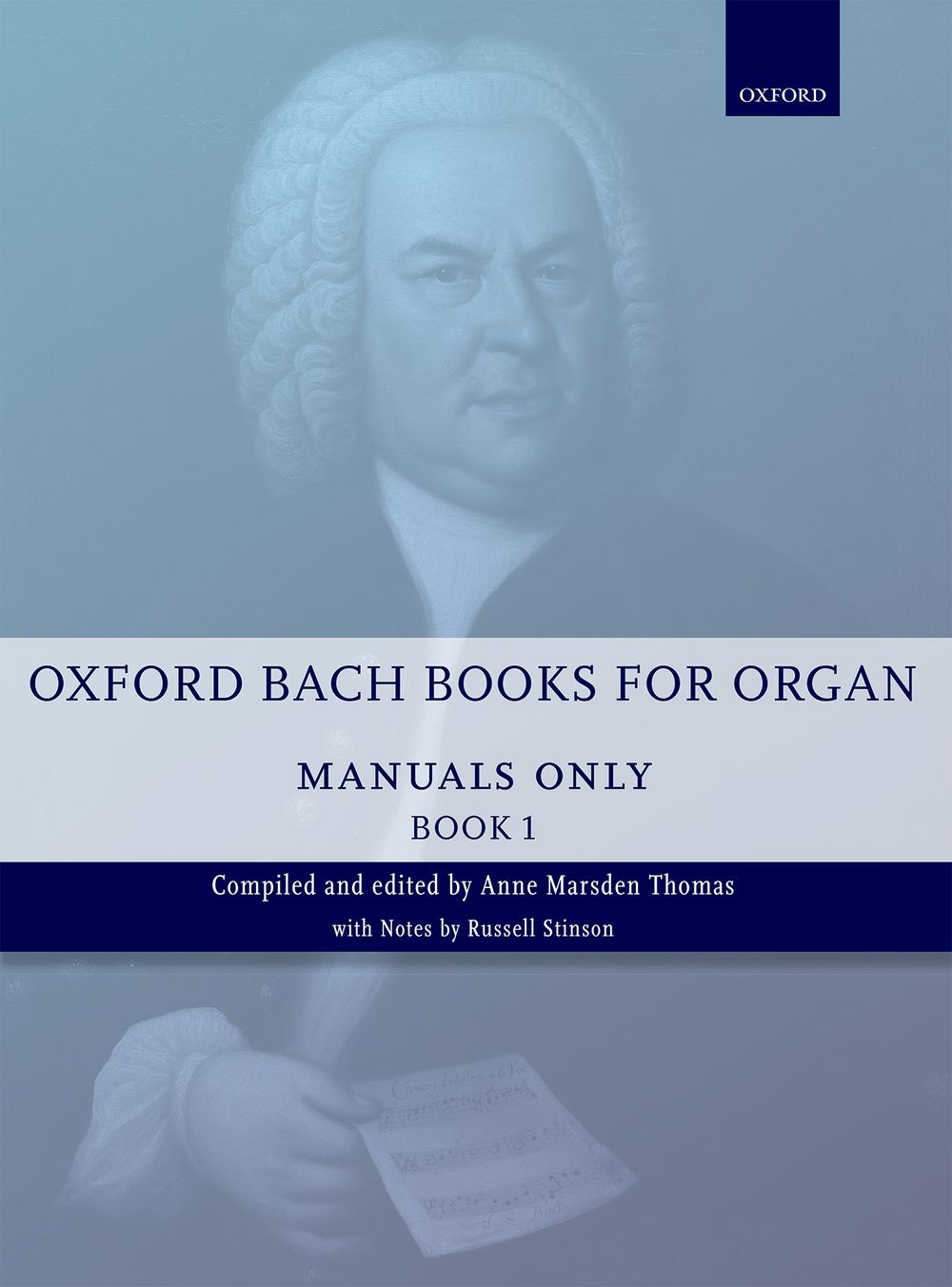 Johann Sebastian Bach: Oxford Bach Books for Organ: Manuals Only  Book 1: Organ: