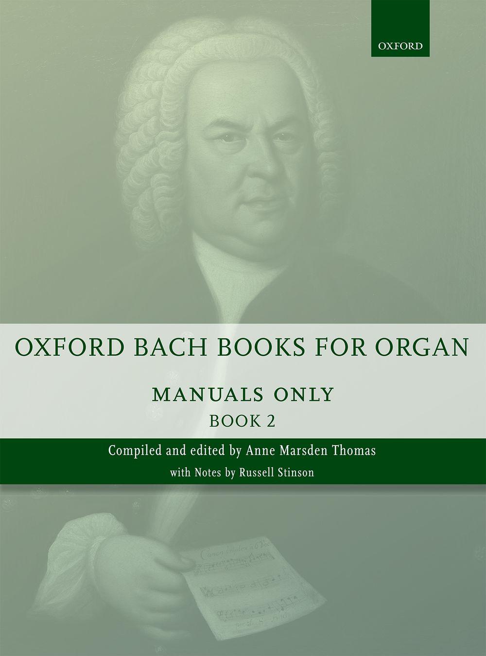 Johann Sebastian Bach: Oxford Bach Books for Organ: Manuals Only  Book 2: Organ: