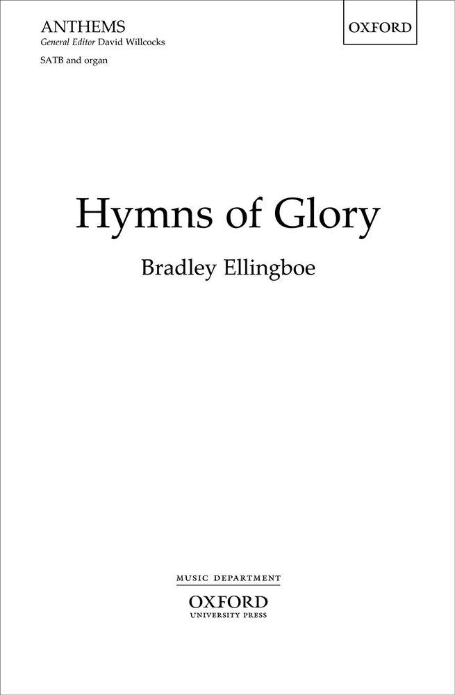 Bradley Ellingboe: Hymns of Glory: Mixed Choir: Vocal Score