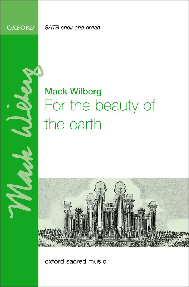Mack Wilberg: For The Beauty Of The Earth: Mixed Choir: Vocal Score