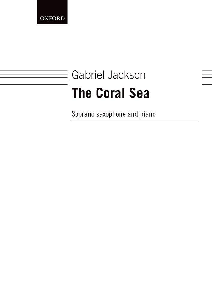 Gabriel Jackson: The Coral Sea: Saxophone: Score