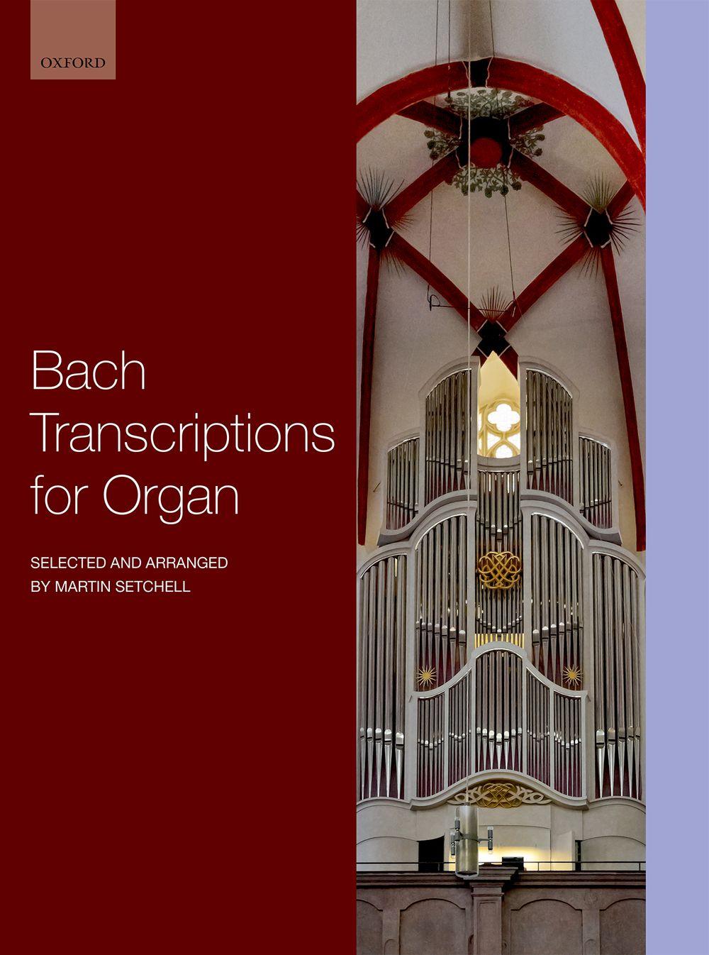 Johann Sebastian Bach: J.S. Bach Transcriptions For Organ: Organ: Instrumental