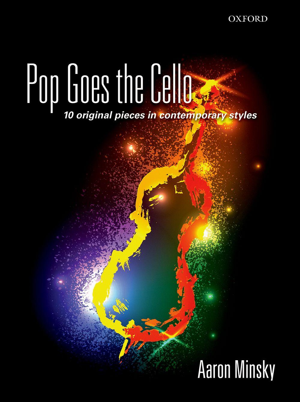 Aaron Minsky: Pop Goes the Cello: Cello: Instrumental Album