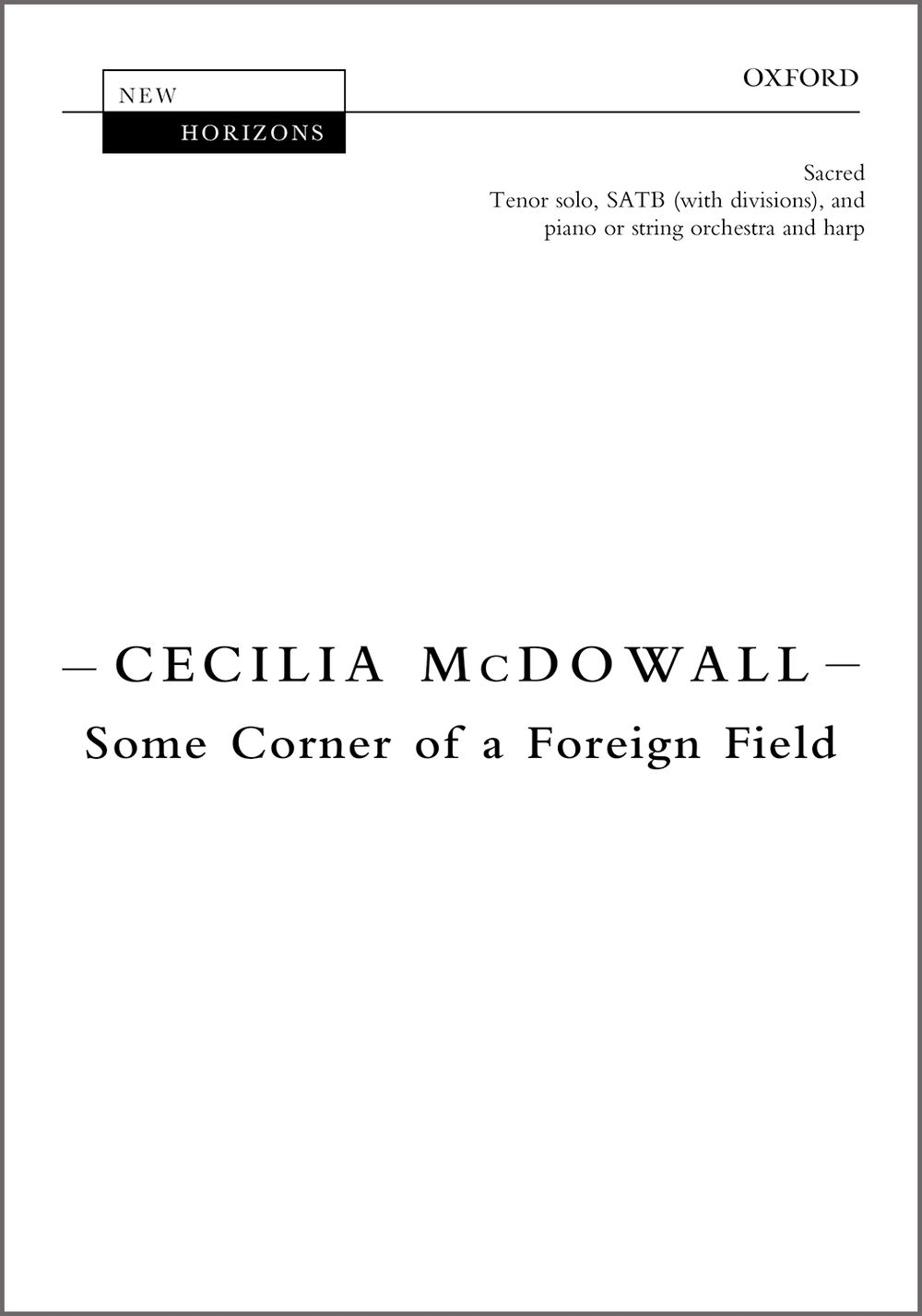 Cecilia McDowall: Some Corner Of A Foreign Field: Mixed Choir: Vocal Score