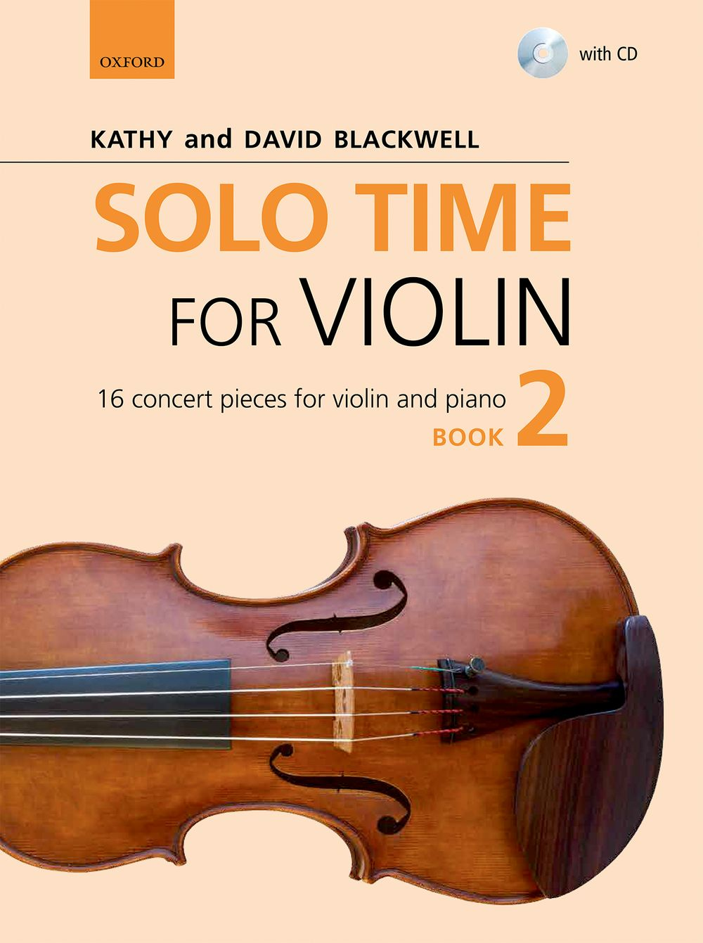 Kathy Blackwell David Blackwell: Solo Time For Violin Book 2: Violin: