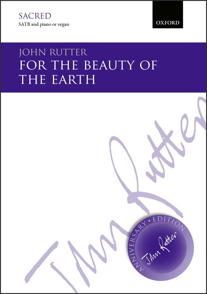 John Rutter: For The Beauty Of The Earth: SATB: Vocal Score