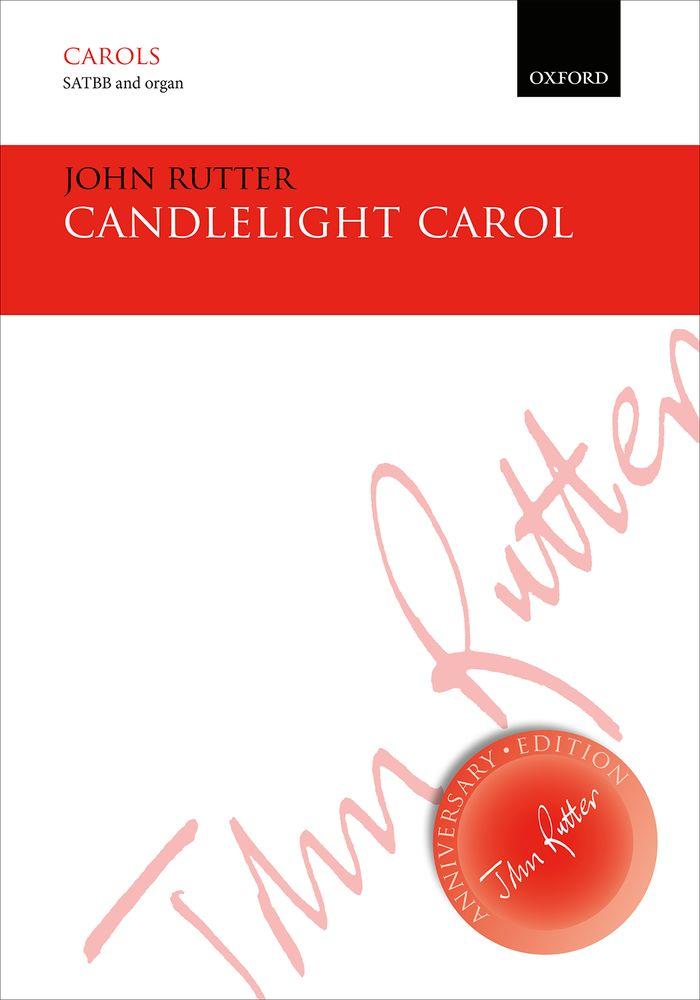 John Rutter: Candlelight Carol: SATB: Vocal Score