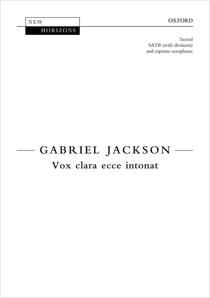 Gabriel Jackson: Vox Clara Ecce Intonat: Mixed Choir: Vocal Score