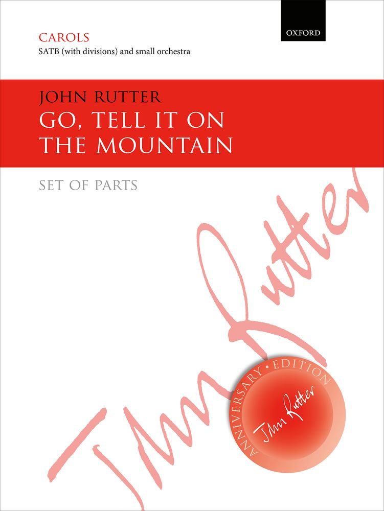 John Rutter: Go  Tell It On The Mountain: Mixed Choir: Parts