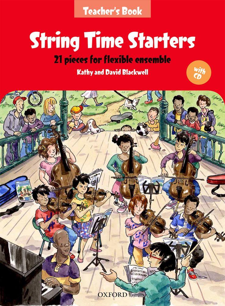 Kathy Blackwell David Blackwell: String Time Starters Teacher's Book: String